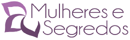 Mulheres e Segredos